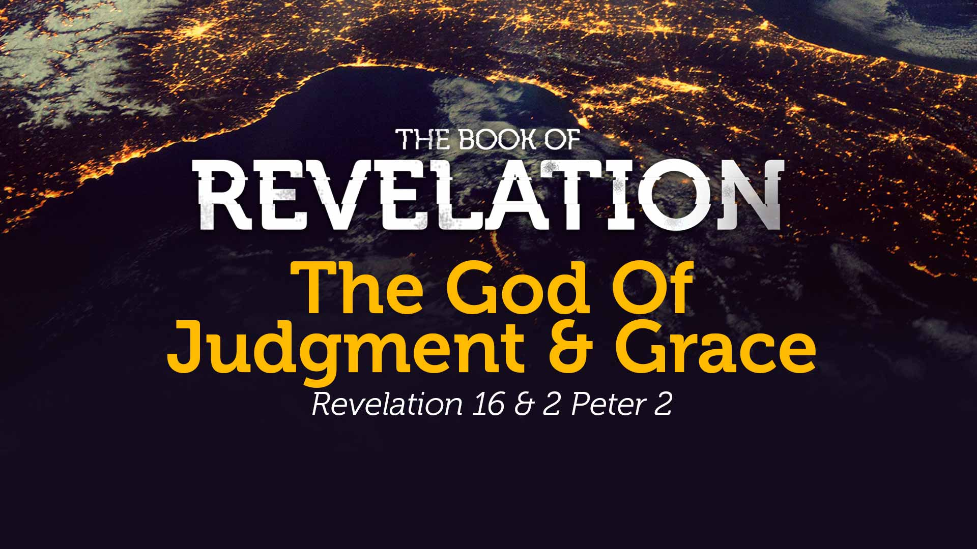 The God of Judgment & Grace