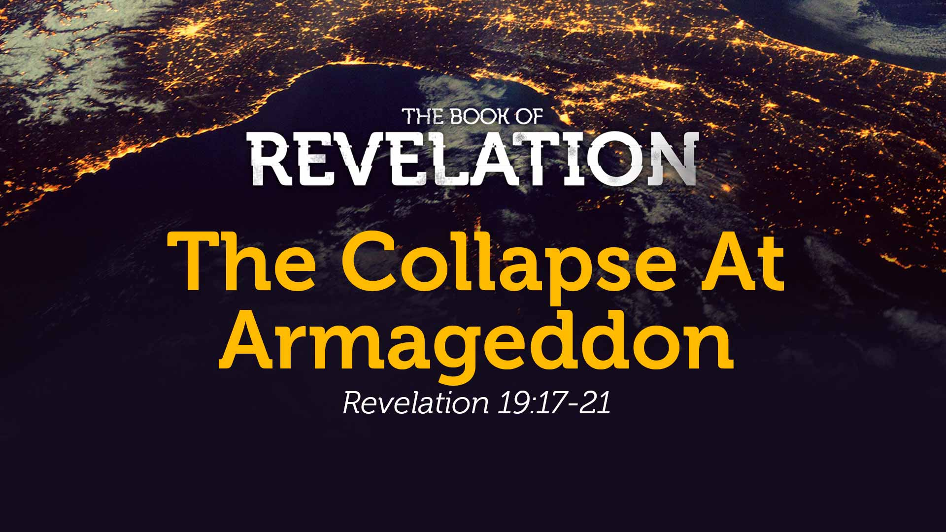 The Collapse At Armageddon